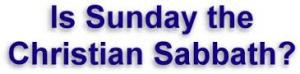 is sunday the sabbath