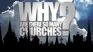 why-so-many-churches